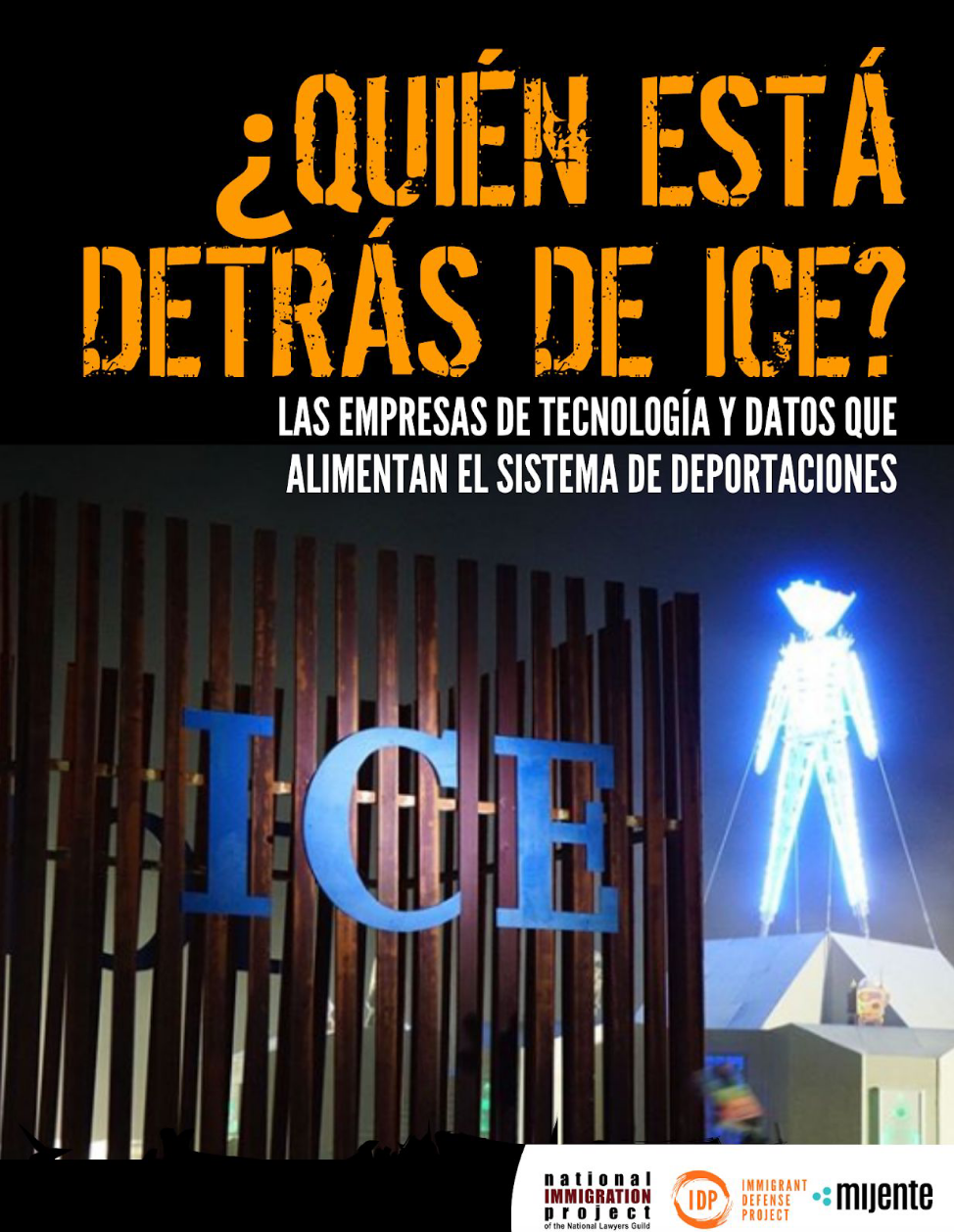 ¿Quién Está Detrás de ICE?