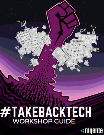 Take Back Tech - Workshop Guide